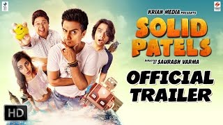 Solid Patels Official Theatrical Trailer