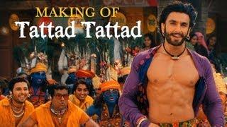 Tattad Tattad (Ramji Ki Chaal) Song Making | Ram-leela