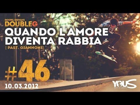 Double G - 10 Marzo 2012 - Quando l'Amore Diventa Rabbia - Giuseppe Giannone