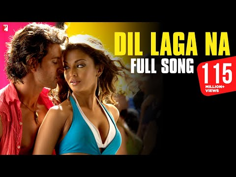 Dil Laga Na - Full song in HD - Dhoom:2