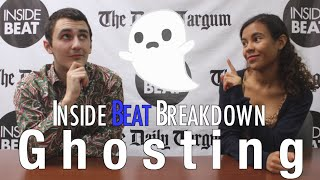 Inside Beat Breakdown: Ghosting