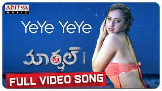 YeYe YeYe Full Video Song ||Marshal