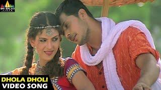 Dhola Dholi Video Song - Rana