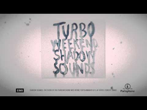 Turboweekend - Shadow Sounds (TV Spot)