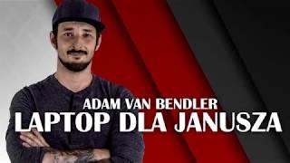 Bendler - Laptop dla Janusza