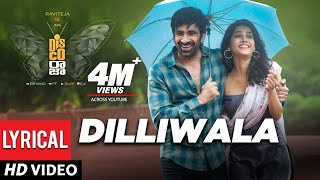 Dilliwala Lyrical Video - Disco Raja