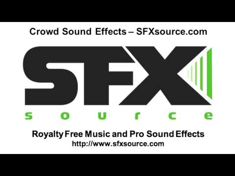 Crowd Sound Effects - SFXsource.com