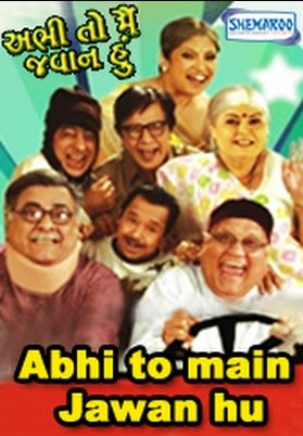 Abhee To Main Jawan Hoon (2008) - Gujarati Movie