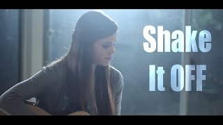 Shake It Off - Taylor Swift (Acoustic Cover) by Tiffany Alvord on iTunes & Spotify ❤