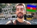 Азербайджанец первый раз в Азербайджане. Часть 1