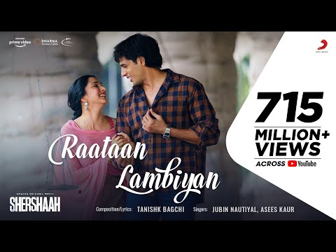 Raataan Lambiyan – Official Video | Shershaah | Sidharth – Kiara | Tanishk B| Jubin Nautiyal  |Asees