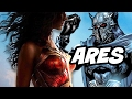 Wonder Woman Ares Breakdown and Justice League Backstory