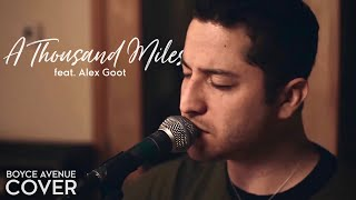 A Thousand Miles - Vanessa Carlton (Boyce Avenue feat. Alex Goot acoustic cover) on iTunes &amp; Spotify