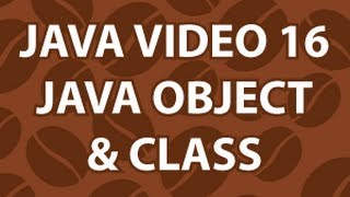 Java Video Tutorial 16
