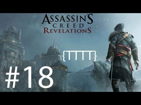Assassin's Creed Revelations  - Walkthrough Gameplay - Part 18 [HD] (X360/PS3)