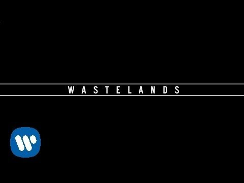 Wastelands (Video Lirik)