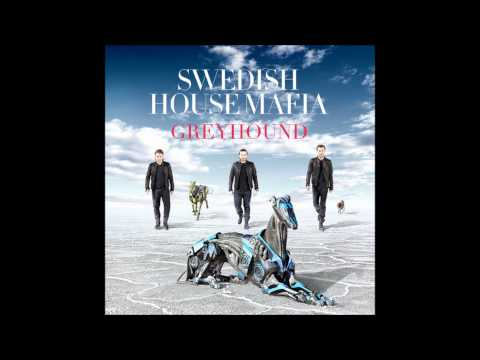 Swedish House Mafia - Greyhound (Original Mix) HD
