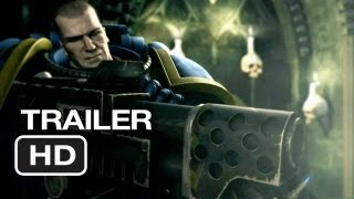 Ultramarines: A Warhammer 40,000 Movie Blu-Ray Trailer (2013) - John Hurt Movie HD