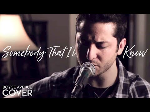 Gotye feat. Kimbra - Somebody That I Used To Know (Boyce Avenue acoustic cover) on iTunes