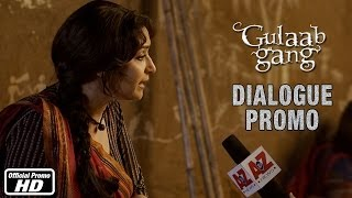 Rajjo on the future of women - Gulaab Gang - Dialogue Promo 1