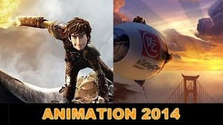 Animation 2014 - How to Train Your Dragon 2, Big Hero 6 : Beyond The Trailer