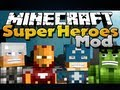 Minecraft Mods - Super Heroes Mod - IRON MAN, HULK, THOR, and CAPTAIN AMERICA!!