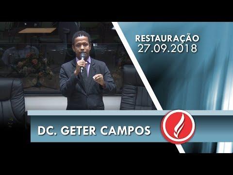 Noite da Restauração - Dc. Geter Campos - 27 09 2018