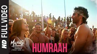Humraah Full Song   Malang
