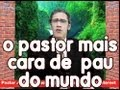 Nao Veja - O Pastor Mais Cara de Pau do Mundo