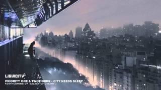 Priority One & TwoThirds – City Needs Sleep