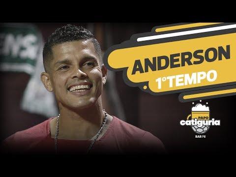 ANDERSON (1° TEMPO) - PAPO CATIGURIA