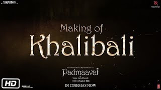 Khalibali Song Making Video | Padmaavat