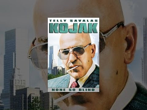 Kojak: None So Blind
