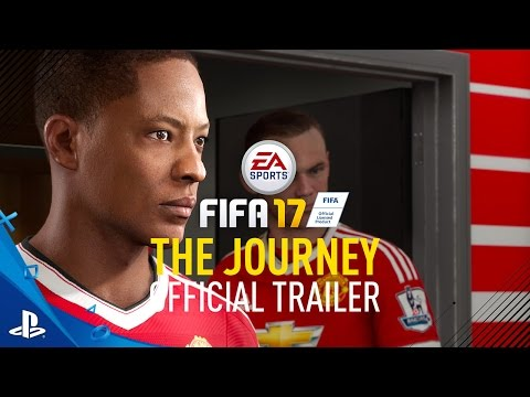 "FIFA 17 - ""The Journey"" Official Trailer 