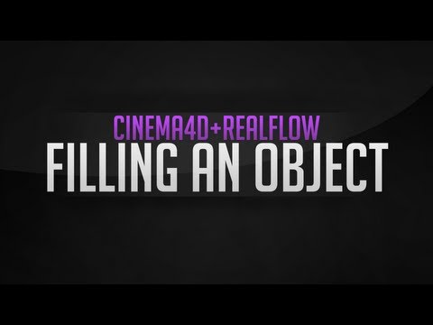 CINEMA 4D + REALFLOW - Tutorial: How to make a Letter fill up with Particles/Water