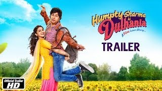 Humpty Sharma Ki Dulhania - Trailer