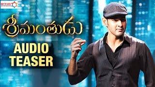 Srimanthudu Audio Teaser Official