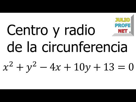 Cómo hallar el centro y el radio de una circunferencia a partir de su ecuación general