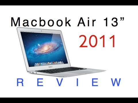 "Macbook Air 13"" 2011 Full Review"