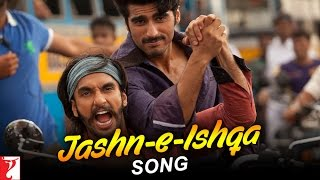 GUNDAY - Jashn e Ishqa Song