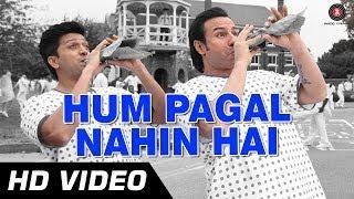 Hum Pagal Nahin Hai Official HD Video - Humshakals
