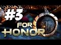 For Honor - Прохождение на русском - часть 3 - Осознал, но слишком поздно