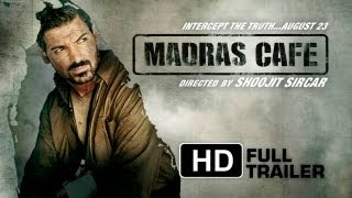 Madras Cafe Official Trailer - HD | John Abraham | Nargis Fakhri