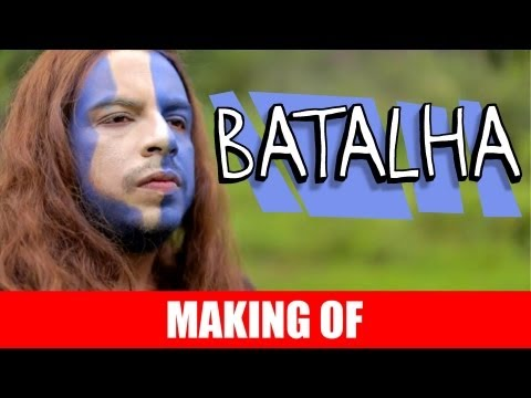 MAKING OF - BATALHA