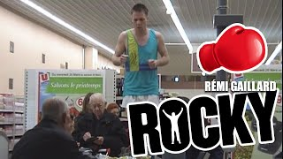 REMI GAILLARD - Rocky