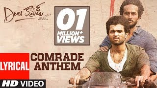 Comrade Anthem Lyrical Song - Dear Comrade