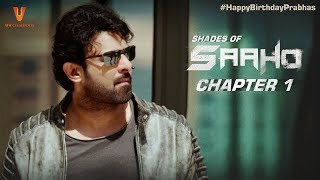 Saaho | Shades Of Saaho | Chapter 1
