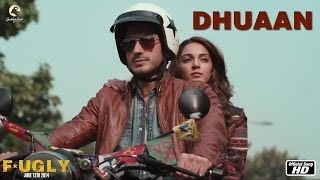 Fugly : Dhuaan Full Song HD