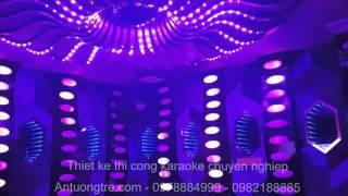 Antuongtre.com - Thiết kế phòng Karaoke đẹp - Nội thất Karaoke với ánh sáng Led cảm biến theo nhạc