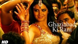 Ghaziabad Ki Rani Full Video Song | Zila Ghaziabad